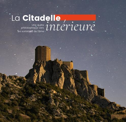 La citadelle intérieure - conférence de philosophie