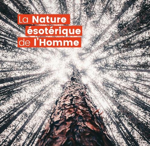La nature ésotérique de l'homme